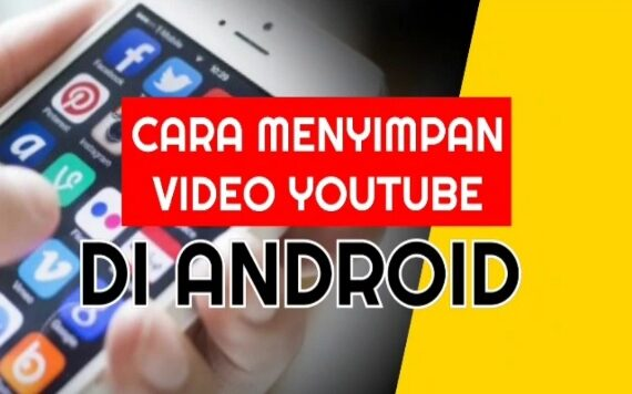 Cara Menyimpan Video YouTube di Gallery Android