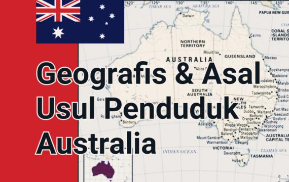 Gambaran Umum Geografis & Demografis Australia