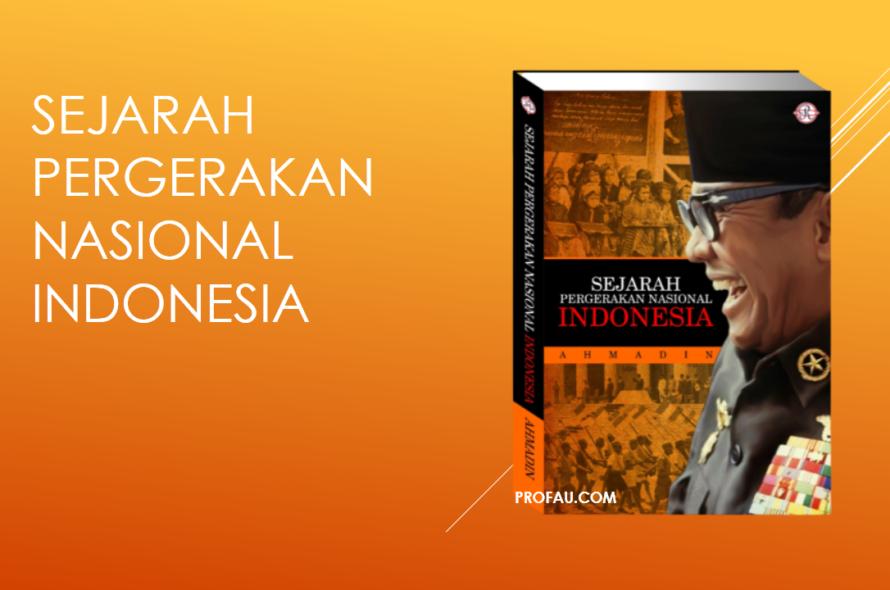Sejarah Pergerakan Nasional Indonesia