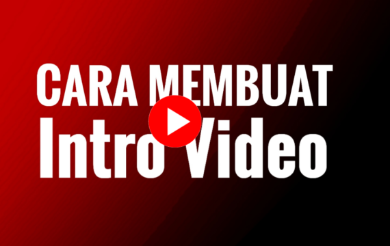 Cara Membuat Intro Video di Android