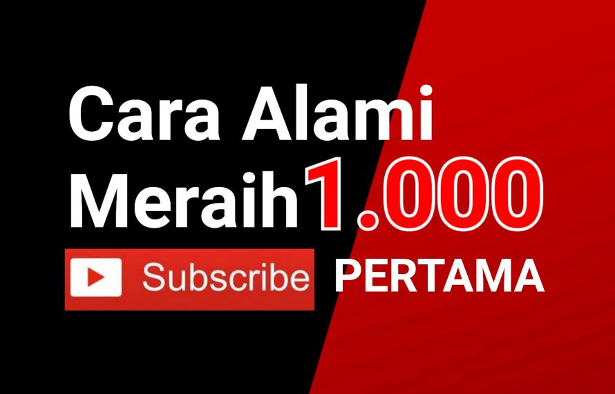 Cara Mendapatkan 1.000 Subscribe Pertama di YouTube