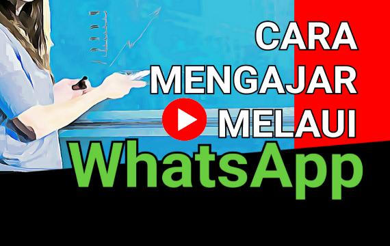 Cara Mengajar Online di Aplikasi WhatsApp