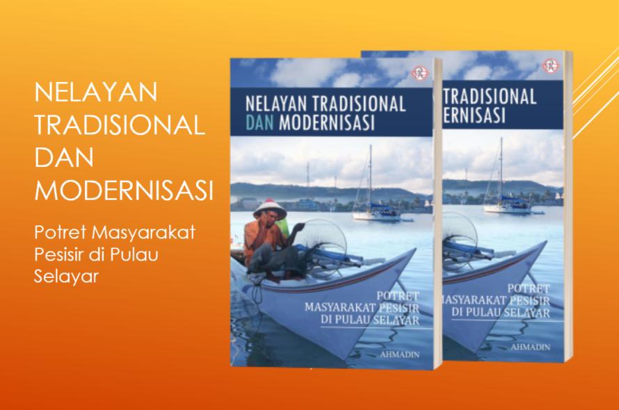 Nelayan Tradisional dan Modernisasi [Revisi]