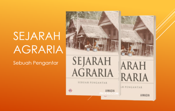 Sejarah Agraria: Sebuah Pengantar