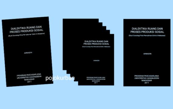 Dialektika Ruang dan Proses Produksi Sosial: Studi Sosiologi Pola Pemukiman Etnik di Makassar