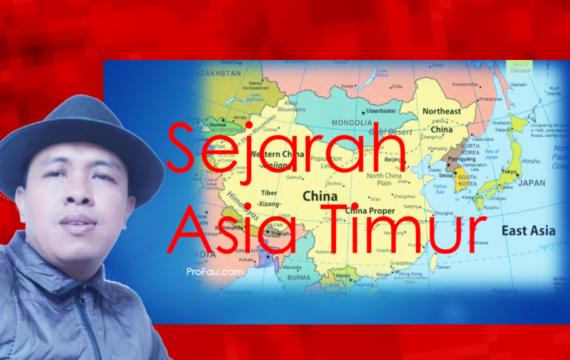Pokok-Pokok Materi Kuliah Sejarah Asia Timur