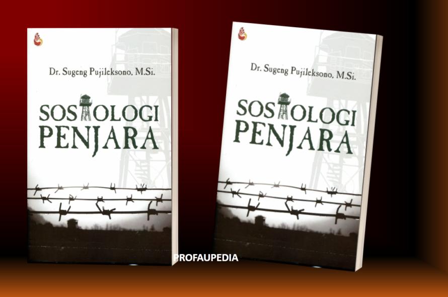Membaca Buku Sosiologi Penjara