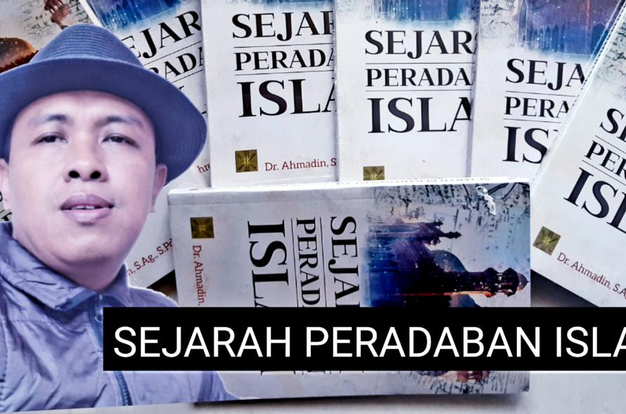 Pokok-pokok Materi Kuliah Sejarah Peradaban Islam