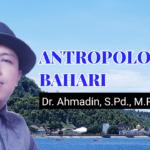 Pokok Bahasan Materi Kuliah Antropologi Bahari